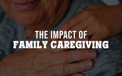 The Impact of Family Caregiving