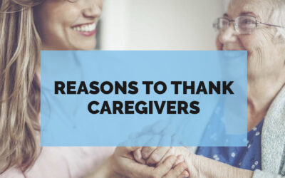 Reasons to Thank Caregivers