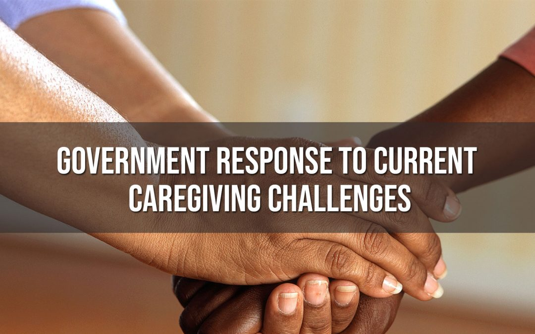 Government Response to Current Caregiving Challenges