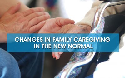 Guide to Caregiving in the New Normal